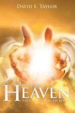 My Trip to Heaven: Face to Face with Jesus