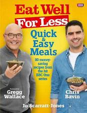 Eat Well for Less: Quick and Easy Meals   Jo Scarratt-Jones