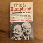 This Is Humphrey Book By Michael Amrine Lyndon B Johnson PB Vtg 1964
