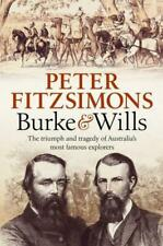 Burke and Wills by Peter Fitzsimons 2017 HB