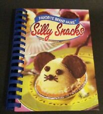 Silly Snacks by Louis Weber and Publications International Ltd Hard Cover 223 pg