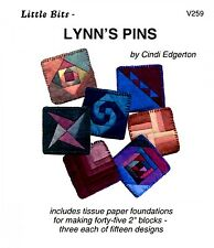 LYNN'S PINS QUILTING PATTERN, From A Very Special Collection NEW