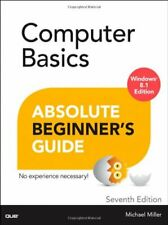Computer Basics Absolute Beginner's Guide, Windows 8.1 Edi... by Miller, Michael