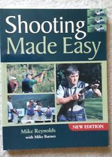Shooting Made Easy by Mike Reynolds, Mike Barnes (Paperback, 2006)