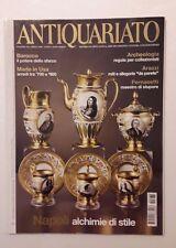 Antiquariato n.336 anno 2009 - Napoli alchimie di stile