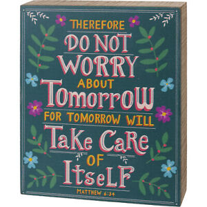 """New Inspirational """"Do Not Worry About Tomorrow"""" Box Sign - Matthew 6:34"""