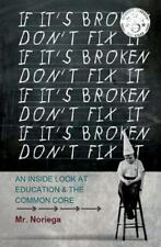 If It's Broken Don't Fix It: An Inside Look At Education & The Com