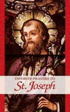 Favorite Prayers to St. Joseph, Anonymous, Good Book