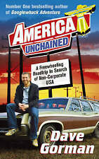 America Unchained: A Freewheeling Roadtrip In Search of Non-Corporate USA, Dave