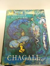 Marc Chagall The Ceramics and Sculptures of Chagall Lithograph