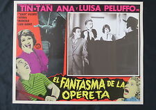 TIN TAN El Fantasma de la Opereta FUNNY PHANTOM OF THE OPERA LOBBY CARD PHOTO 59
