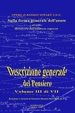 Descrizione Generale Del Pensiero: Sulla Forma Generale Dell'essere : Ovvero,...