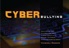 Cyberbullying: Activities to Help Children and Tee