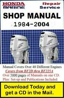 Honda Marine Outboard 1984-2004 Repair Service Shop Manual (over 5000 pages) CD