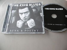 THE KING BLUES : PUNK & POETRY 12 TRACKS CD ALBUM 2011 TRANSMISSION RECORDINGS