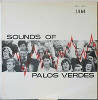 PALOS VERDES HIGH SCHOOL Sounds of Palos Verdes 1964 LP Audio Highlights 1963-64