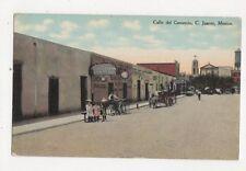 Calle Del Comercio C Juarez Mexico Vintage Postcard 469a
