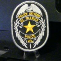 Patch Retired:  Police Officer, St. Francis, WI Police Department Patch