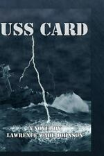 USS Card: A Novel by L. Wade Johnson by MR Lawrence Wade Johnson M.S. (English)