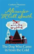 The Dog Who Came in from the Cold, Alexander McCall Smith | Paperback Book | Goo