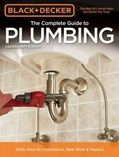 Black & Decker The Complete Guide to Plumbing, 6th edition (Black & Decker Compl