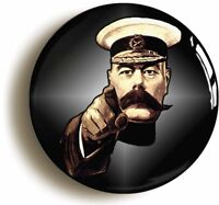 KITCHENER YOUR COUNTRY NEEDS YOU WORLD WAR ONE BADGE (Size 2inch/50mm diameter)