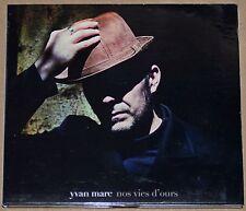 ALBUM CD - YVAN MARC - NOS VIES D'OURS - 2015 - ETAT NEUF
