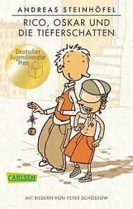 Rico, Oskar und die Tieferschatten von Steinhöfel, Andreas | Buch | Zustand gut
