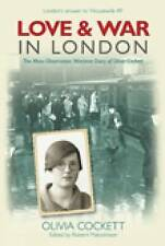 Love and War in London: A Woman's Diary 1939-42-ExLibrary