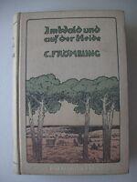 Im Wald und auf der Heide von C. Frömbling 1909 Weidmannserzählungen Jagd