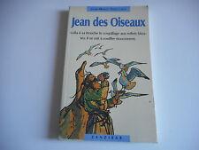 JEAN DES OISEAUX - JEAN MARIE ROBILLARD