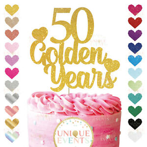 50th wedding anniversary glitter golden years cake topper customised fifty 50yrs