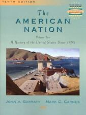 The American Nation, Volume II: A History of the United States Since 1865 (10th