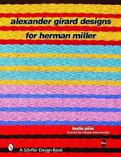 Alexander Girard Designs for Herman Miller by Leslie Pina (Hardback, 2002)