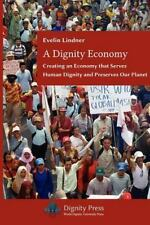 A Dignity Economy by Evelin Lindner (2011, Paperback)