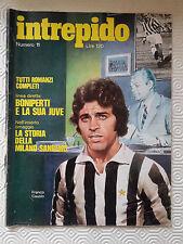 INTREPIDO N.11 ANNO 1972 LINEA DIRETTA CON BONIPERTI E LA SUA JUVE