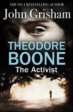 Theodore Boone: The Activist: Theodore Boone 4,John Grisham- 9781444728958