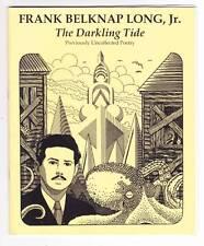 FRANK BELKNAP LONG THE DARKLING TIDE UNCOLLECTED POETRY Tsathoggua Press fanzine