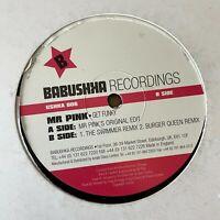 "MR PINK Get Funky Babushka Records 12"" Vinyl Record LP, 90s Dance House"
