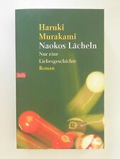 Haruki Murakami Naokos Lächeln Nur eine Liebesgeschichte Roman