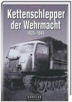 KETTENSCHLEPPER der WEHRMACHT 1935-1945 Raupenschlepper