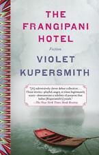 The Frangipani Hotel: Fiction - LikeNew - Kupersmith, Violet - Hardcover