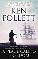 A Place Called Freedom by Ken Follett (New Paperback Book)