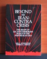 Beyond the Iran-Contra Crisis: Shape of U S Anti-Terrorism Policy - Livingstone