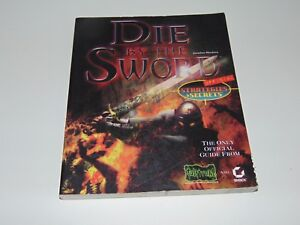 Die by the Sword   PC   Official Sybex Strategy & Secrets Game Guide Book