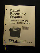 Kawai Electronic Organ DX 205 305 Series Service Manual Schematics Parts List