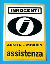 INNOCENTI AUSTIN - MORRIS ASSISTENZA - TARGA METALLO 30x40  - RIPR. D' EPOCA