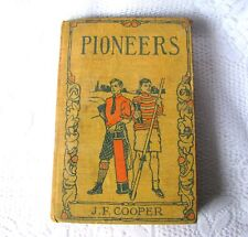 Antique James Fenimore Cooper Book The Pioneers Hurst & Company New York c.1900