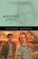 The Widow's Choice: 1941 (House of Winslow ) by Morris, Gilbert