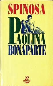 PAOLINA BONAPARTE - ANTONIO SPINOSA - RUSCONI LIBRI 1994